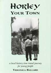 Horley Your Town – a local history time travel journey for young people
